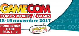 Sabato 18 e domenica 19 novembre GameCom-Comics Movies & Games.  torna a Pordenone Fiere