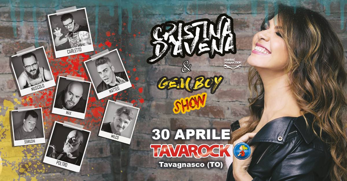 CRISTINA D'AVENA & GEM BOY   30 APRILE AL TAVAGNASCO ROCK DI TAVAGNASCO (TO)